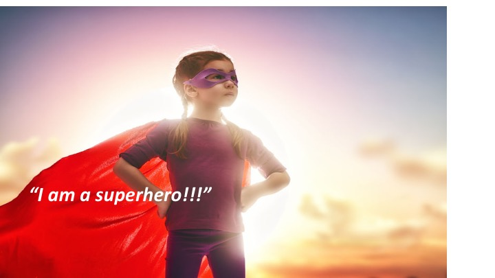 """""""I am a superhero"""" : 5 simple tips to help our children overcome fear and find courage"""